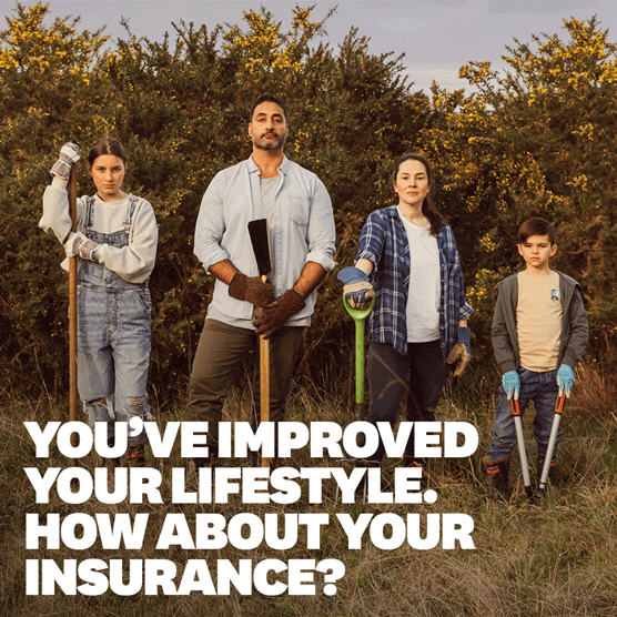 You've improved your lifestyle. How about your insurance?